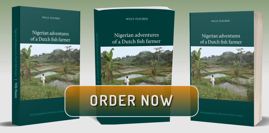 Nigerian Adventures Of A Dutch Fish Farmer order now
